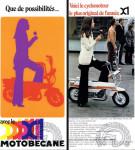 1971 : Une sacrée bonne idée qui n'a sans doute pas eu le succès mérité, le X1 de 1971 un mini cyclo-valise à guidon repliable juché sur des roues de 9 pouces. L'annexe parfaite des bateaux et camping-cars.