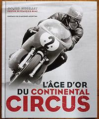 L'âge d'or du Continental Circus de Bubu édité par GM édition est un pavé de 23,5 x 29 cm avec une couverture cartonnée et 192 pages en beau papier glacé. On le trouve à la Fnac pour 39,99 €.